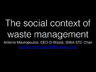 The social context of waste management