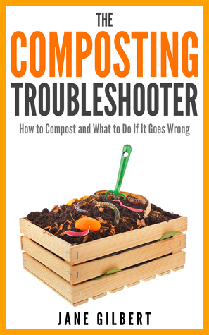 A very useful book: The Composting Troubleshooter