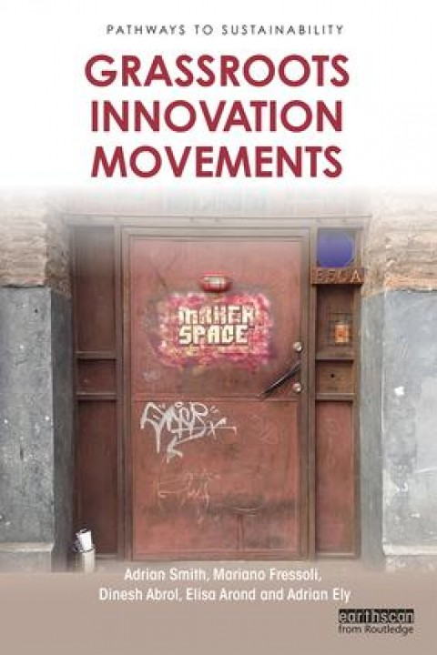Grassroots Innovation Movements: a great new book!