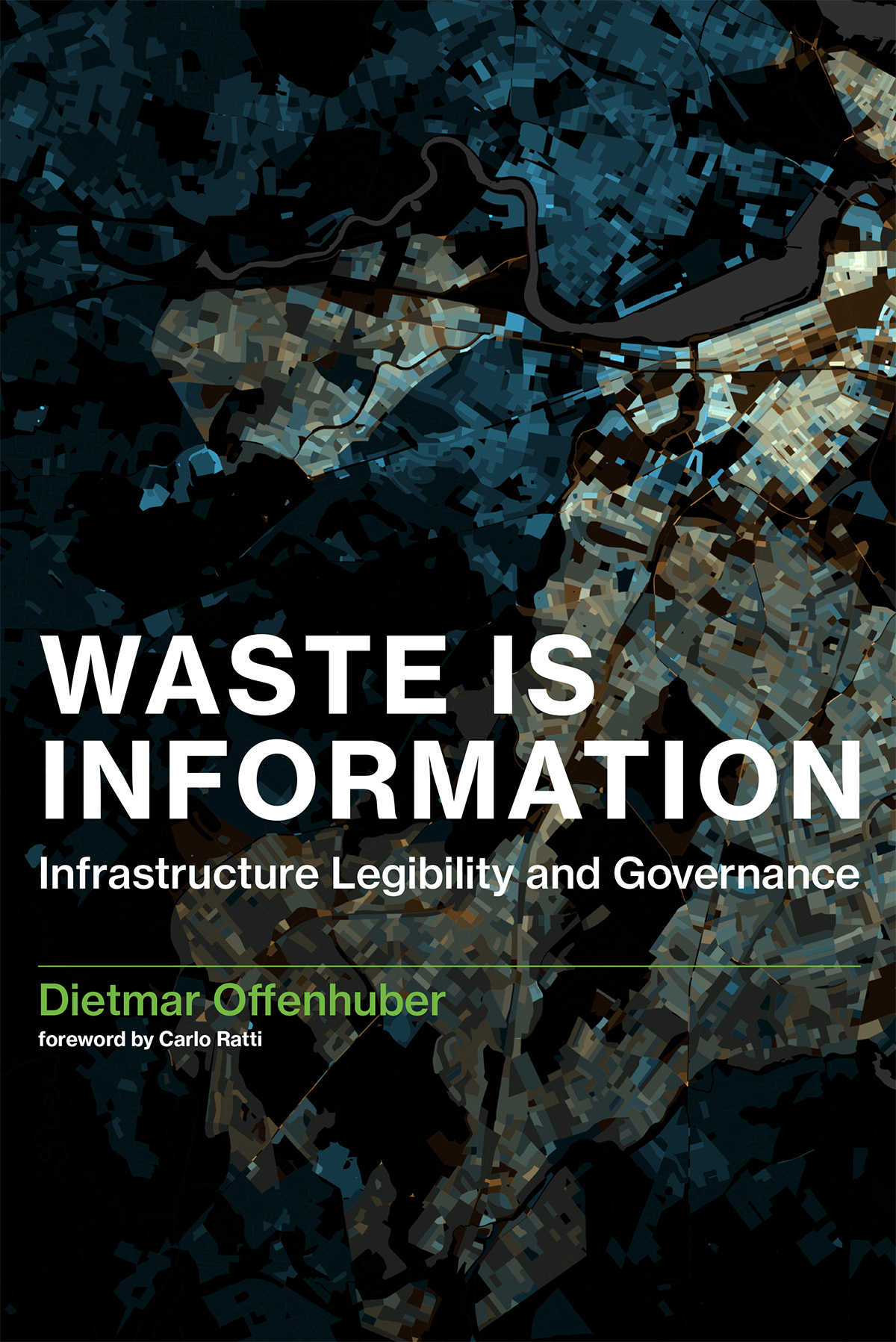 city management, waste, information, informal recyclers, waste management, urbanisation, urbanism, urban infrastructure, MIT, Carlo Ratti, Dietmar Offenhuber, recycling, circular economy, waste management, resources, governance, urban resilience, waste facilities, waste collection, waste transport, resource recovery, reuse, waste prevention, wasteless future